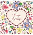 Happy birthday card with heart flowers vector image vector image