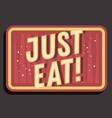 restaurant sign typographic vintage influenced vector image