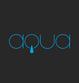 aqua lettering logo thin line fresh water drop vector image vector image