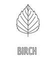 birch leaf icon outline style vector image vector image