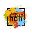 happy holi spring festival of colors greeting vector image vector image