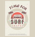 time for surf retro poster design template vector image vector image