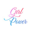 girl power motivational quote in pink letters vector image vector image