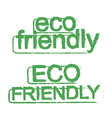 Eco friendly ecology sign Green vector image vector image