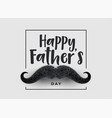 happy fathers day background with mustache vector image vector image