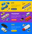 transport car 3d banner horizontal set isometric vector image vector image