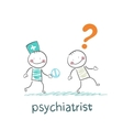 psychiatrist gives the patient a pill crazy vector image vector image