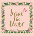 rustic blossom flowers save the date wedding vector image vector image