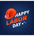stock happy labor day text vector image