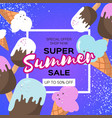 super summer sale with ice-cream cones melting vector image