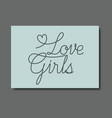 card with love female message hand made font vector image