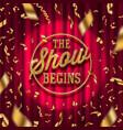 golden show signboard in spotlight vector image