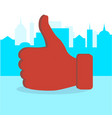 like thumb up in city vector image vector image