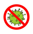 stop virus prohibition sign no bacteria epidemic vector image