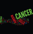 the cancer research industry text background word vector image vector image