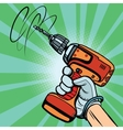 Tool electric drill in hand vector image vector image