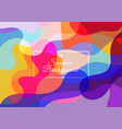 abstract colorful background consisting fluid vector image vector image