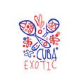 exotic summer cuba travel logo with maracas vector image