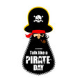 international talk like a pirate day pirate vector image vector image