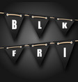 black friday hanging bunting pennants advertising vector image vector image