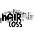 best male hair loss products text word cloud vector image vector image