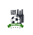 live soccer sports beer pub icon vector image vector image
