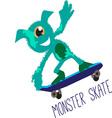 Monster Skate vector image vector image
