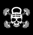 no pain gain skull in kettlebell form vector image vector image