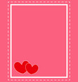 valentine card frame with red hearts design templa vector image