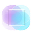 white frame on pastel watercolour background vector image