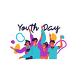 youth day card happy teen friend group party vector image vector image