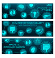 mri diagnostics and ct scan medical banners vector image vector image