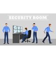 Security room and working guards concept vector image vector image