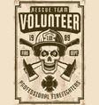firefighters vintage poster with skull in helmet vector image vector image