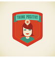 think positive vector image vector image
