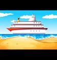 A ship at the beach vector image vector image