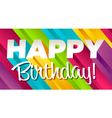 Colorful happy birthday vector image