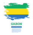 gabon flag with brush strokes independence day vector image