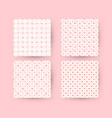 set of valentines day seamless patterns texture vector image
