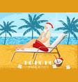 santa claus relaxing on sunbed in warm season vector image vector image