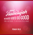 shout hallelujah calligraphic hand lettering vector image vector image