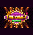 welcome play now 777 slot sign machine vector image