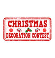christmas decoration contest grunge rubber stamp vector image