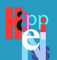 happiness font composition vector image vector image