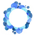 abstract blue bubble watercolor circle frame vector image vector image