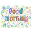 good morning Stock vector image vector image