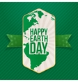 Happy Earth Day big Label and festive Ribbon vector image vector image