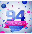Ninety four years anniversary celebration on grey vector image vector image