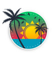 tropical beach label with sun birds and palm trees vector image