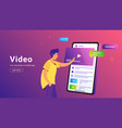 video and live streaming on mobile app vector image vector image